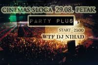 PARTY + Vol. 4 @ Cinemas Sloga Club Sarajevo