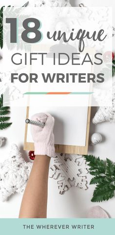 18 unique gifts for writers betcha never thought of these gifts for aspiring writers