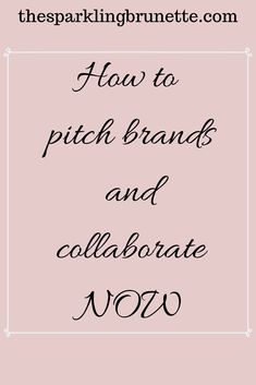 How To Write a Pitch And Collaborate with Brands - The Sparkling Brunette - Real Time - Diet, Exercise, Fitness, Finance You for Healthy articles ideas Becoming A Blogger, My Hairstyle, Instagram Influencer, Working Moms, Blogging For Beginners, Make Money Blogging, Pinterest Marketing, Blog Tips, Writing Tips