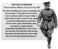 Michael Collins& quotes, famous and not much - QuotationOf . Ireland 1916, Ireland Map, Michael Collins, Irish Independence, Erin Go Braugh, Irish Republican Army, Irish Culture, Irish Quotes