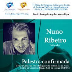 Nuno Ribeiro é palestrante na 1ª Edição do Congresso Online sobre Gestão de Projetos e PMO em Língua Portuguesa -  De 14 A 17 DE DEZEMBRO DE 2015
