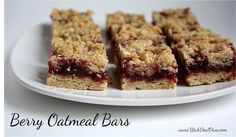 Butter, with a side of Bread // Easy family recipes and reviews.: HEALTHIFIED BERRY OATMEAL BARS