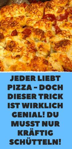 Jeder liebt Pizza – doch dieser Trick ist wirklich genial! Du musst nur kräftig schütteln!