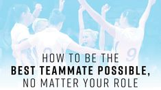 No matter your role, you are part of a team. How can you be the best teammate possible? Learn here!