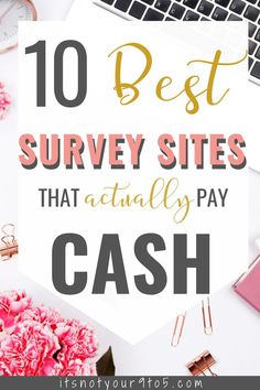 Online survey is a great way to make money fast. Here are 10 best survey sites that pay cash through paypal. #makemoneyfast Best Paid Online Surveys, Best Online Survey Sites, Surveys That Pay Cash, Survey Websites, Survey Sites That Pay, Paid Surveys, Earn Extra Money Online, Make Money Fast Online, How To Make Money