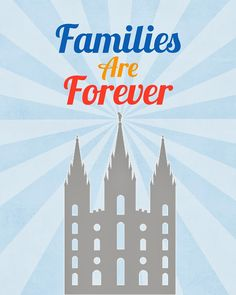 """A Pocket full of LDS prints: 2014 Primary Theme free printables """"Families are Forever"""". Poster sized. Can be printed as 8x10.  Two different poster options."""