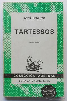 TARTESSOS- ADOLF SCHULTEN - El Desván de Bartleby C/,Niebla 37. Sevilla