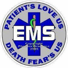 Patients love us, Death Fears us...