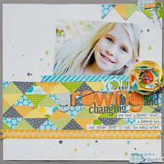 Growing & Changing by Kimberly Neddo featuring Bella Blvd Sunshine and Happiness - Scrapbook.com