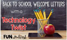 Fun in First Grade: Welcome Back to School Letters with a Technology Twist