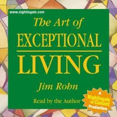 """Jim Rohn. I have listened to this many times. It helped make life easier. It works only if you apply it and change your mind-set. """"HOW YOU THINK IS THE KEY"""" ! ! !"""