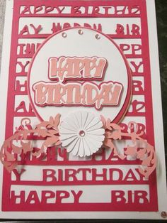 Happy Birthday topper with oval sentiment panel and embellis on Craftsuprint designed by Lyn Simms - made by Anne-marie wheeler - I cut the file using white, light and dark pink card, I added the base to a white card blank using dst. then foam pads for the layers a great card and so easy to do. - Now available for download!