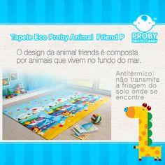 Tapete Eco Proby Animal Friends  Disponível em 4 tamanhos para melhor atender ao seu espaço. Dupla face, estampas alegres e educativas. Daskom, sempre o melhor pra você!  Conheça mais em www.proby.com.br