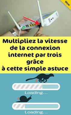 Multipliez la vitesse de la connexion internet par trois grâce à cette simple astuce !
