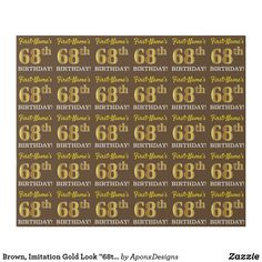 """Shop Brown, Imitation Gold Look BIRTHDAY"""" Wrapping Paper created by AponxDesigns. Personalize it with photos & text or purchase as is! Wrapping Paper Crafts, Wrapping Paper Design, Custom Wrapping Paper, Wrapping Gifts, 85th Birthday, Birthday Gifts, Birthday Diy, Paper Craft Supplies, Birthday Greeting Cards"""