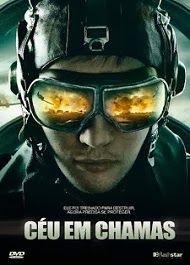 zoiudo filmes - download de filmes via torrent : Céu em chamas - dublado
