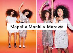 Mapei x Monki x Marawa