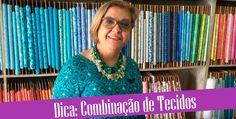 Dica Ana Cosentino: Combinação de Tecidos