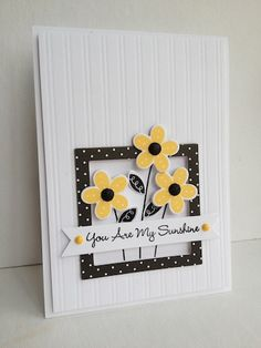 You are My Sunshine by lisaadd - Cards and Paper Crafts at Splitcoaststampers
