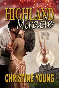 Highland Miracle: #FantasyRomance - christineyoungromancewriter.com http://christineyoungromancewriter.com/2018/04/25/highland-miracle-fantasyromance-historical/ #MFRWhooks