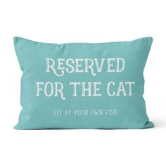 You'll love the Reserved for the Cat Lumbar Pillow at Wayfair - Great Deals on all Décor & Pillows products with Free Shipping on most stuff, even the big stuff.