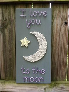 I love you to the moon. $75  Wall Art. String Art. Nursery decor.