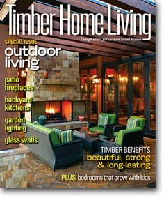 Timber Home Living August 2012. Visit Our Log U0026 Timber Online Bookstore To  Purchase A