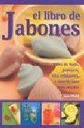 El libro de jabones : Sales de bano, popurris, kits relajantes, y mucho mas para regalar / The Book Of Soap: Sales de bano, popurris, kits relajantes, y mucho mas para regalar (Spanish Edition) by Maria Laura Martinez http://www.amazon.com/dp/9502410483/ref=cm_sw_r_pi_dp_7zYRub1FD8K77
