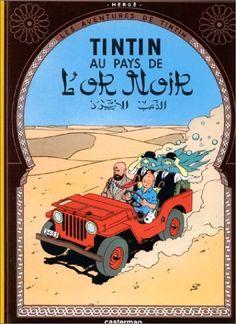"""Hergé """"Les Aventures de Tintin - Tintin au pays de l'or noir"""""""