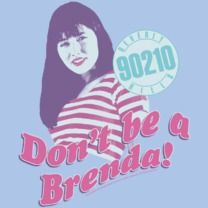 #beverlyhills90210 #popfunk #brenda  http://www.popfunk.com/mens-tees/cbs-television-city/beverly-hills-90210/90210-don-t-ge-a-brenda.html