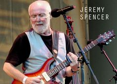 Jeremy Spencer (July 4, 1948) British guitarist known from the band Fleetwood Mac.