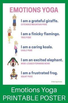 Emotions (Printable Poster) - learn about feelings through yoga poses for kids! Poses Yoga Enfants, Kids Yoga Poses, Yoga For Kids, Exercise For Kids, Yoga For Anger, Yoga Inspiration, Preschool Yoga, Toddler Yoga, Sensory Bins