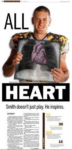 This is creative because of the picture of the athlete with the picture that looks transparent with his heart. People will want to know what the article is about and the picture takes up half of the front page, therefore forcing the reader to read below the fold.// I feel like it could be more visually pleasing with the colors, but cool idea