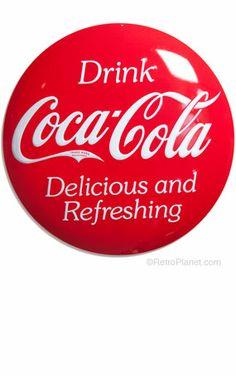 Drink Coca-Cola ® Button Sign