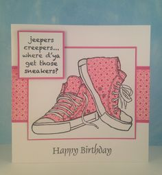 Woodware - Sneakers & Woodware - Happy Birthday Teenager Birthday, Teen Birthday, Happy Birthday, Chloes Creative Cards, 16th Birthday Card, Craft Images, Star Cards, Birthday Cards For Women, Kids Cards