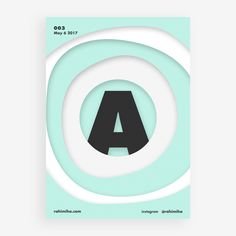 Day 003 By Nima Rahimiha One poster every day for one year! May 6 2017 @ellodesign @elloabstract @graphicdesign #poster