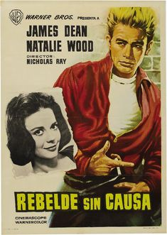 James Dean and Natalie Wood movie poster by BlueGrizzlePapers Natalie Wood, James Dean, Cinema Posters, Film Posters, Movies Must See, Nicholas Ray, Spanish Posters, Rebel Without A Cause, Classic Movie Posters