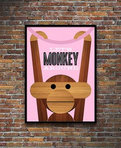 A new pink version of my 'Let's Monkey Around' poster featuring the cute Kay Bojesen monkey. Yumalum Mid Century Modern