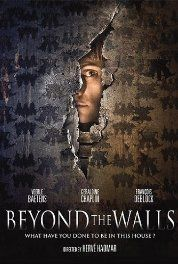 Beyond the Walls (2016)  Au-delà des murs   Lisa, a young speech therapist, heirs a house from an unknown man who died over 20 years ago. She is not in any way related to this man and she doesn't know him. When she moves into the mysterious building, she becomes trapped in a true labyrinth...   Mini-series Veerle Baetens