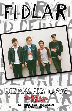 FIDLAR  with TBA  Monday, May 18, 2015 at 7:30pm  (doors scheduled to open at 6:30pm)  The Rave/Eagles Club - Milwaukee WI  All Ages / 21+ to Drink