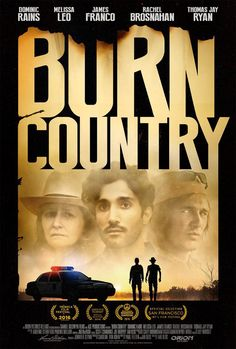 Watch Burn Country full-Movie Online in HD Quality for FREE. A former war  journalist now writing for a paper in Northern California is drawn into  conflict ...