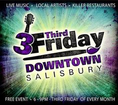 3rd Friday: Art & Entertainment In Downtown Salisbury – Come to Season's Best for complimentary food from 5-8 every 3rd Friday! Great sales through out the store...come browse!