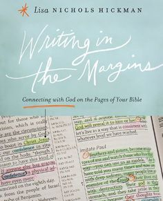Writing in the Margins: Connecting with God on the Pages of Your Bible by Lisa Nichols Hickman,http://www.amazon.com/dp/1426767501/ref=cm_sw_r_pi_dp_prZlsb1B6YZE7N2Y