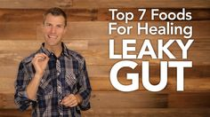 Top 7 Foods for Healing Leaky Gut - ✅WATCH VIDEO http://alternativecancer.solutions/top-7-foods-for-healing-leaky-gut/     For more information: In this video I am going to share with you the 7 best foods to cure the intestine with leaks and the intestinal diet with leaks. Permeable bowel syndrome is where proteins like gluten escape through the intestinal wall and enter the bloodstream causing systemic...