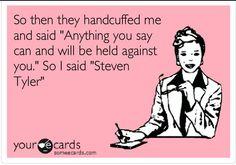 Steven Tyler!!!