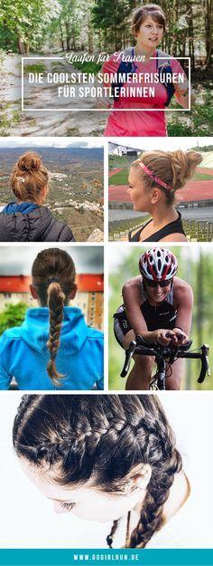 Haartutorials für die richtige Frisur beim Laufen & Sport. Mit Pflegetipps und Anleitungen. Die perfekte Lauffrisur für den Sommer.