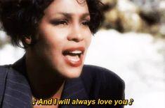 "Whitney Houston's ""I Will Always Love You"""