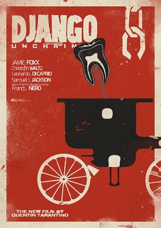 Django Unchained - Alternative Movie Poster by Stefano Reves, via Flickr. Loving Tarantino's recent revenge-fantasy/revised-history films.