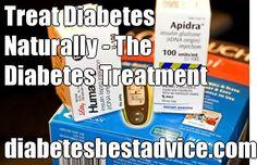 Treat Diabetes Naturally - The Diabetes Treatment diabetesbestadvice.com