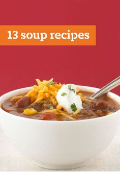 13 Soup Recipes – If you know how to make soup, you're well on your way to preparing a delicious comfort food menu! From cheesy broccoli soups at lunch to hearty potato soups with dinner, these soup recipes cover every occasion—including Healthy Living options!